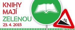 23. 4. 2015 - Knihy maj� zelenou